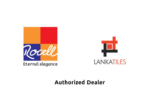 Authorized Dealer for Rocell and Lanka Tiles